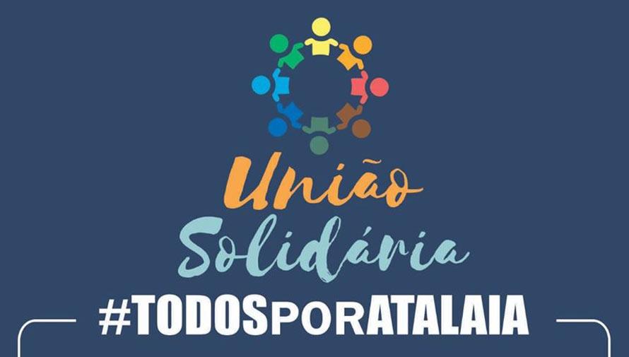 Campanhas solidárias visam diminuir impacto social da pandemia do coronavírus em Atalaia.