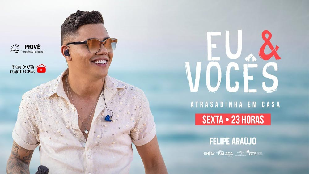 Live Show do Felipe Araujo no Youtube.